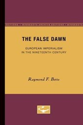 The False Dawn | Raymond F. Betts |