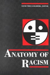 Anatomy of Racism | David Theo Goldberg |