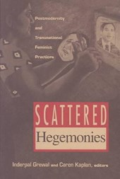 Scattered Hegemonies | Inderpal Grewal |