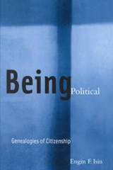 Being Political | Engin F. Isin |