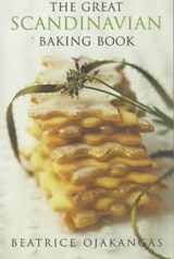 The Great Scandinavian Baking Book | Beatrice A. Ojakangas |