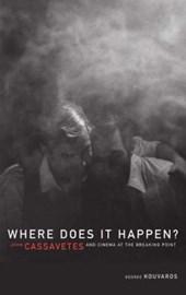 Where Does It Happen?