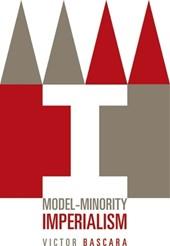 Model-Minority Imperialism