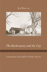 The Backcountry and the City | Ed White |