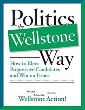 Politics the Wellstone Way