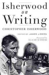 Isherwood on Writing