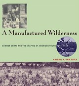 A Manufactured Wilderness | Abigail Ayres Van Slyck |