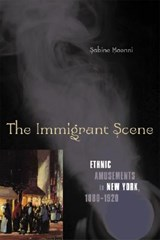 The Immigrant Scene | Sabine Haenni |