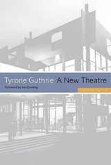 A New Theatre | Tyrone Guthrie |