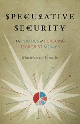 Speculative Security | Marieke De Goede |