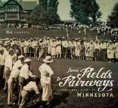 From Fields to Fairways