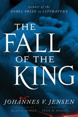 The Fall of the King | Johannes V. Jensen |