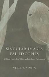 Singular Images, Failed Copies