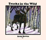 Tracks in the Wild | Betsy Bowen |
