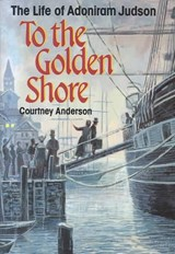 To the Golden Shore | Courtney Anderson |