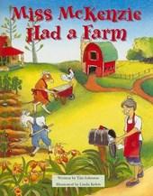 Miss McKenzie Had a Farm
