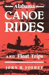 Alabama Canoe Rides and Float Trips | John Foshee |