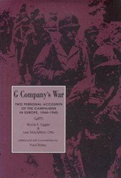 G Company's War | Egger, Bruce E. ; Otts, Lee Macmillan & Paul Roley |