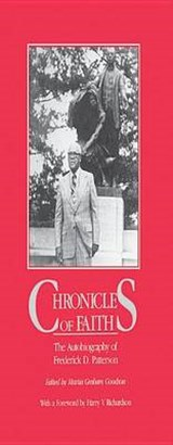 Chronicles of Faith | Frederick D. Patterson; Martia Graham Goodson |
