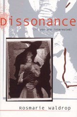 Dissonance If You Are Interested | Rosmarie Waldrop |