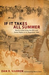 If It Takes All Summer | Dan R. Warren |