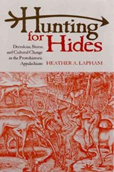 Hunting for Hides | Heather A. Lapham |