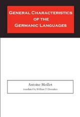 General Characteristics of the Germanic Languages | Antoine Meillet |