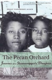 The Pecan Orchard | Peggy Vonsherie Allen |