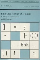 Elite Oral History Discourse