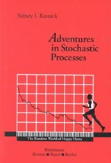 Adventures in Stochastic Processes | Sidney I. Resnick |