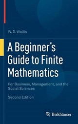A Beginner's Guide to Finite Mathematics | W. D. Wallis |