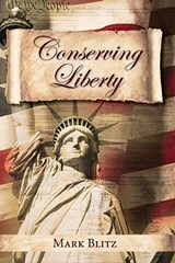 Conserving Liberty | Mark Blitz |