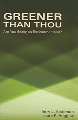 Greener Than Thou | Terry L. Anderson |