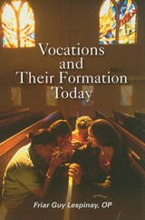 Vocations and Their Formation Today | Guy Lespinay |