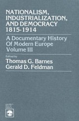 Nationalism, Industrialization, and Democracy 1815-1914 | auteur onbekend |