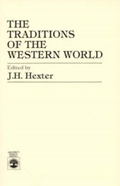 The Traditions of the Western World (Abridged) | J. H. Hexter |