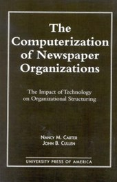 The Computerization of Newspaper Organizations