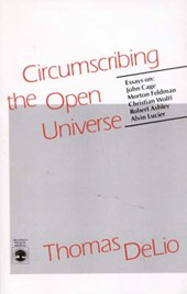 Circumscribing the Open Universe | Thomas Delio |