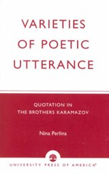 Varieties of Poetic Utterance | Nina Perlina |