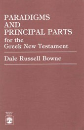 Paradigms and Principal Parts for the Greek New Testament