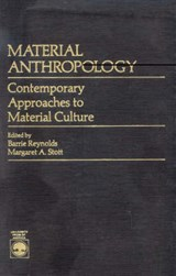 Material Anthropology | Barrie Reynolds |