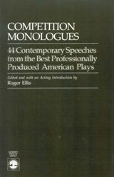 Competition Monologues | Roger Ellis |