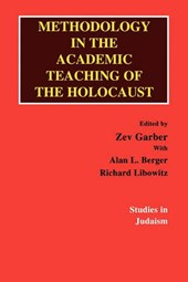 Methodology in the Academic Teaching of the Holocaust | Alan L. Berger |