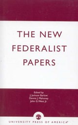 The New Federalist Papers | Jackson J. Barlow |