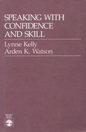 Speaking with Confidence and Skill | Lynne Kelly |