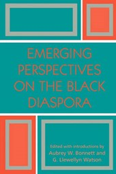 Emerging Perspectives on the Black Diaspora | Aubrey W. Bonnett |