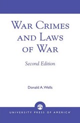 War Crimes and Laws of War | Richard Ed. Wells |