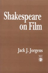 Shakespeare on Film | Jack J. Jorgens |