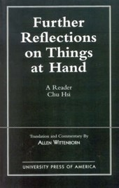 Further Reflections on Things at Hand | Hsi Chu |