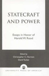 Statecraft and Power | Christopher Harmon; David Tucker |